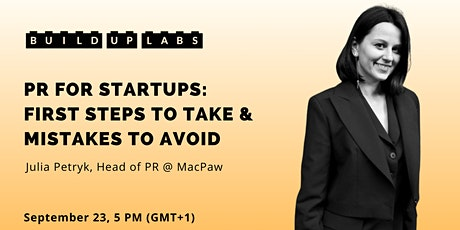 PR for Startups: First Steps to Take & Mistakes to Avoid tickets