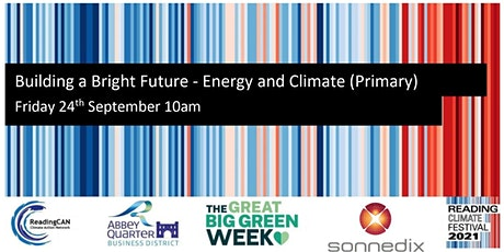 Building a Bright Future - Energy and Climate (Primary) tickets
