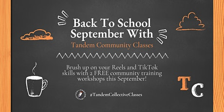 Back to School - Tandem Collective Classes: How to TikTok tickets