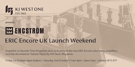 Engström ERIC Encore UK Launch Weekend tickets