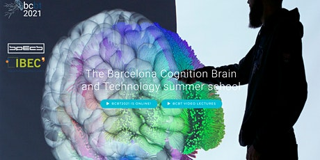 Barcelona Cognition Brain and Technology summer school BCBT 2021 tickets