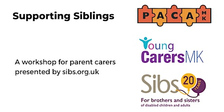 Supporting Siblings of children with additional needs tickets