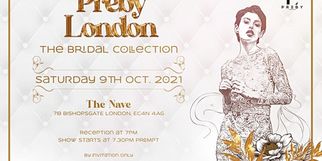Preby London Fashion Show. Bridal Collection tickets