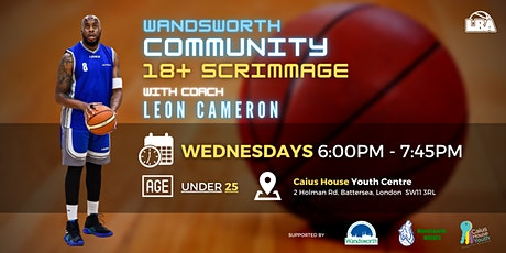 18+ Wandsworth Community Scrimmages | @ Caius House | Weekly Basketball tickets