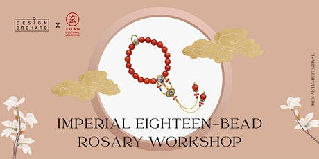 Imperial Eighteen Bead Rosary Workshop tickets