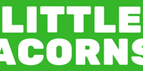Little Acorns tickets