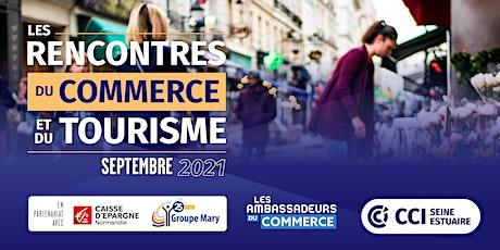 CCI - Les Rencontres du Commerce et du Tourisme billets