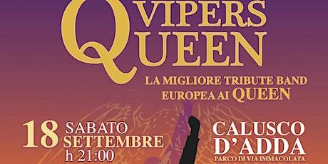Vipers: Concerto Tribute Band Queen biglietti