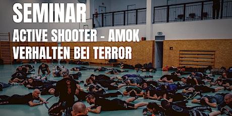 Amok, Active Shooter und Verhalten bei Terror Tickets