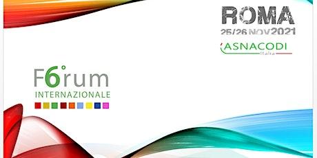 6° Forum Internazionale Gestione dei Rischi - 6° International Forum biglietti