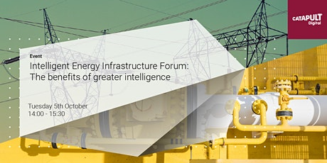 Intelligent Energy Infrastructure: The benefits of greater intelligence tickets