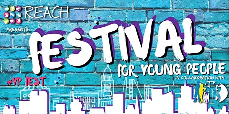 REACH - Festival for Young People tickets
