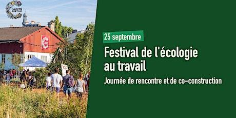 Festival de l'écologie au travail - après-midi de rencontre ! billets