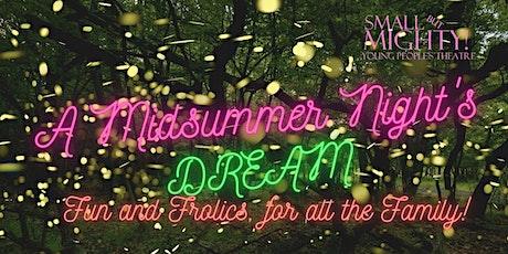 A Midsummer Night's Dream for Great Big Green Week tickets