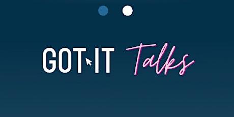 Got-IT Talks tickets