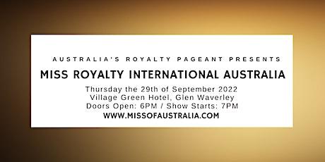 Miss Royalty International Australia - 2022 National Finals tickets