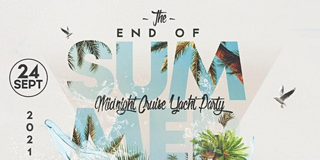End Of Summer Midnight Cruise Yacht Party At Jewel Yacht tickets