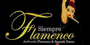 Fire & Dance!  Siempre Flamenco Concert