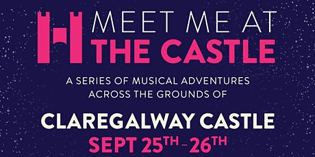 Hibernacle presents Meet Me At The Castle tickets