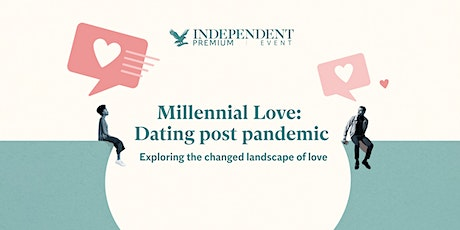 Millennial Love: Dating post pandemic tickets