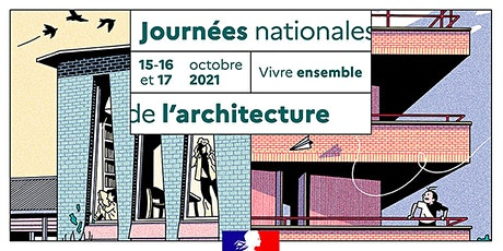 Journées Nationales de l'Architecture 2021, visites billets