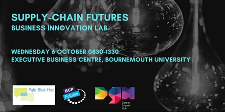 Supply-Chain Futures - Business Innovation Lab - Pale Blue Hat, DGH, BU tickets