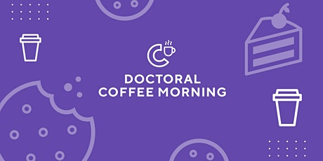 Doctoral Coffee Morning tickets