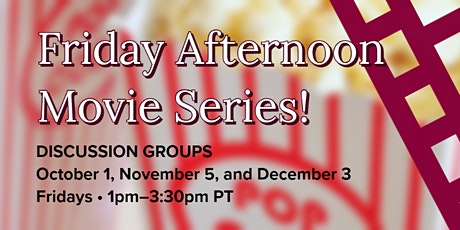 Friday Afternoon Movie Series! • CSUDH OLLI tickets