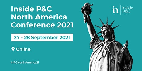 Inside P&C North America Conference 2021 and Inside P&C  Honors Awards tickets