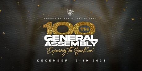 Church of God by Faith, Inc. 100th General Assembly tickets