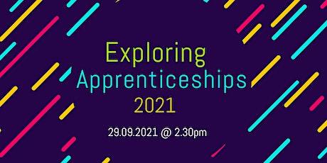 Exploring Apprenticeships 2021 tickets