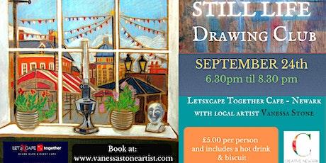 Still Life Drawing Club with artist Vanessa Stone tickets
