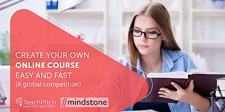CREATE YOUR OWN ONLINE COURSE EASY AND FAST (A global competition) tickets