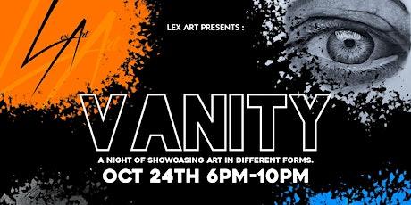 Lex Art Presents VANITY tickets