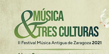 II Festival Música Antigua Zaragoza 2021 MÚSICA TRES CULTURAS  (SEFARDÍ) entradas
