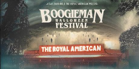 BOOGIEMAN Halloween Festival @ The Royal American -- 21+ event tickets