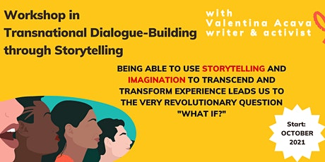 Transnational Dialogue Building through Storytelling Workshop tickets