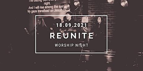 Reunite Worship Event tickets