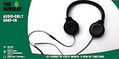 Online Audio-Only Open Improv Drop-In tickets