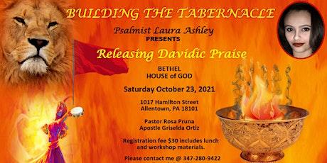 Releasing Davidic Praise tickets