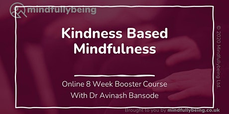 8 Wk Kindness Based Mindfulness Online Booster Course tickets