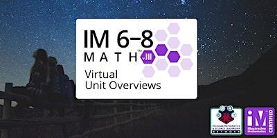 Illustrative Mathematics IM 6-8 Math – Virtual Unit Overviews