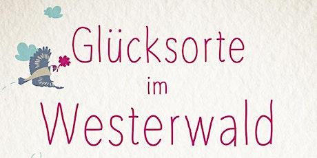 """""""Glücksorte im Westerwald"""" - Lesung mit Autor Andreas Stahl Tickets"""