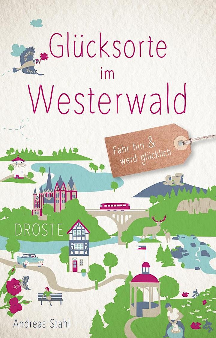 """""""Glücksorte im Westerwald"""" - Lesung mit Autor Andreas Stahl: Bild"""