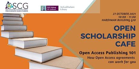 Open Scholarship Café: Open Access publishing 101 tickets