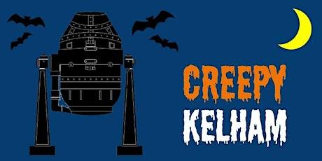 Creepy Kelham: Family Fun tickets