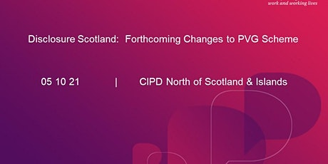 Disclosure Scotland - Forthcoming Changes to PVG Scheme tickets