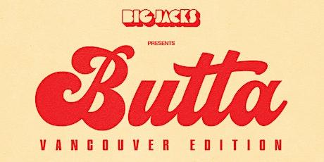 Big Jacks'  Butta Party - Vancouver Edition 2021 tickets