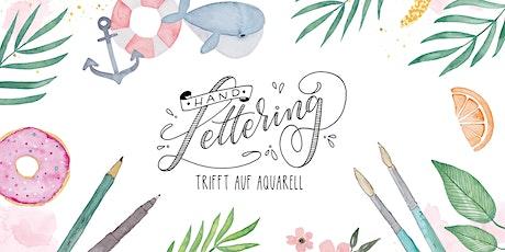 Workshop: Handlettering trifft auf Aquarell Tickets
