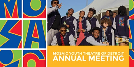 Mosaic Youth Theatre of Detroit's Annual Meeting tickets